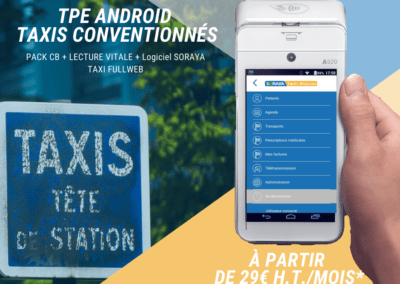 Découvrez le TPE ANDROID 3 en 1 pour Taxis Conventionnés – Offre de lancement PAX SORAYA